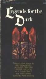 Legends for the Dark - Peter Haining