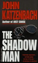 Shadow Man - John Katzenbach