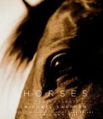 Horses: Photographs - Jane Smiley, William H. Gass, Michael Eastman