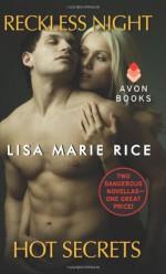 Reckless Night, Hot Secrets - Lisa Marie Rice