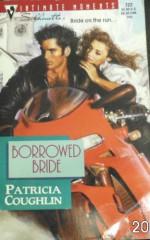 Borrowed Bride (Silhouette Intimate Moments #722) - Patricia Coughlin