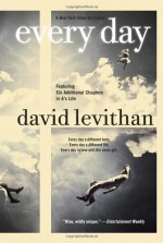 [ EVERY DAY ] Every Day By Levithan, David ( Author ) Sep-2013 [ Paperback ] - David Levithan