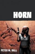 Horn - Peter M. Ball