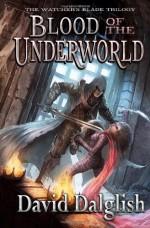 Blood of the Underworld - David Dalglish