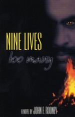 Nine Lives Too Many - John F. Rooney