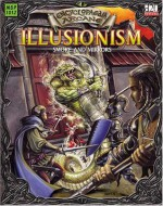 Encyclopaedia Arcane: Illusionism - Smoke And Mirrors - Alejandro Melchor, Anne Stokes, Ralph Horsley