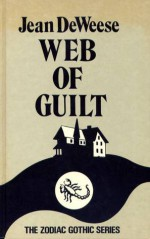 Web of Guilt - Gene DeWeese