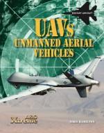 Uavs: Unmanned Aerial Vehicles - John Hamilton