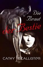 Die Braut der Bestie (German Edition) - Cathy McAllister