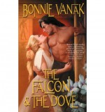 The Falcon & the Dove - Bonnie Vanak