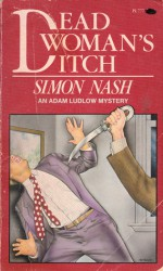 Dead Woman's Ditch - Simon Nash, Raymond Chapman