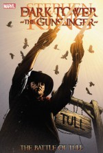 The Dark Tower: The Gunslinger - The Battle of Tull - Peter David, Stephen King, Robin Furth