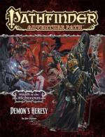 Pathfinder Adventure Path #75: Demon's Heresy - Jim Groves, Amanda Hamon, James Jacobs, Robin D Laws, Sean K Reynolds, Wayne Reynolds