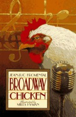 Broadway Chicken - Jean-Luc Fromental, Jean-Lic Fromenthal