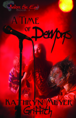 A Time of Demons - Kathryn Meyer Griffith