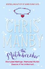The Matchbreaker - Chris Manby