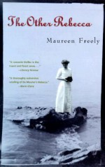 The Other Rebecca - Maureen Freely