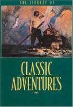 Library of Classic Adventures - Daniel Defoe, Stephen Crane, Courage Books