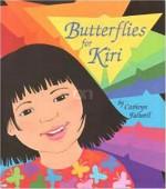 Butterflies For Kiri - Cathryn Falwell