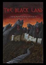 The Black Land - M.J. Wesolowski