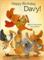 Happy Birthday, Davy! - Brigitte Weninger, Eve Tharlet