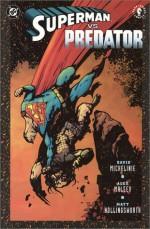 Superman vs. Predator - David Michelinie, Alex Maleev, Matt Hollingsworth