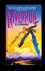 Riverrun - S.P. Somtow