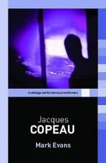 Jacques Copeau - Mark Evans