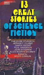 13 Great Stories of Science Fiction - Groff Conklin