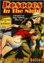 Roscoes In The Night - Robert Leslie Bellem, H.J. Ward