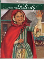 Changes for Felicity: A Winter Story - Valerie Tripp