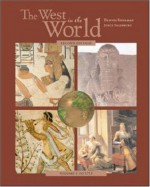 The West in the World, Volume I, MP with ATFI Tracing the Silk Roads and PowerWeb - Dennis Sherman, Joyce E. Salisbury