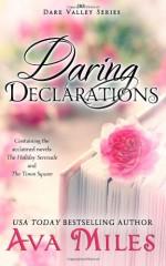 Daring Declarations - Ava Miles