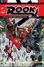 Tales of the Rook - Barry Reese, David White, Ron Fortier, Bobby Nash, Mike Bullock, Percival Constantine, Tommy Hancock