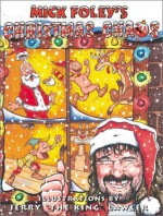 Mick Foley's Christmas Chaos - Mick Foley