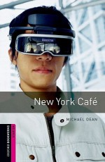 New York Cafe (Oxford Bookworms Library: Starter) - Michael Dean, Jennifer Bassett