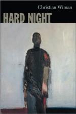 Hard Night - Christian Wiman