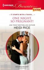 One Night, So Pregnant! - Heidi Rice
