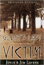 Glory's Last Victim - Joyce Lavene, Jim Lavene