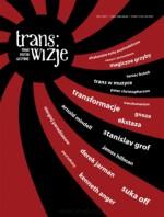 Trans/wizje nr 1 - Redakcja pisma Trans/wizje