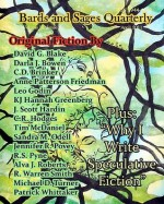 Bards and Sages Quarterly (April 2011) - Anne Patterson Friedman, R. Warren Smith, Michael D. Turner, Patrick Whittaker
