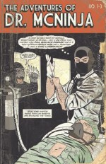 The Adventures Of Dr. McNinja - Christopher Hastings