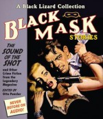 Black Mask 8: The Sound of the Shot: And Other Crime Fiction from the Legendary Magazine - Otto Penzler, Richard Ferrone, David LeDoux