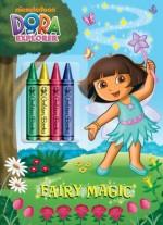 Fairy Magic (Dora the Explorer) - Golden Books, Jason Fruchter