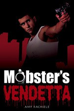 Mobster's Vendetta - Amy Rachiele
