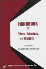 Handbook of Fillers, Extenders, and Diluents - Michael Ash, Irene Ash