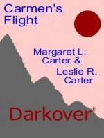 Carmen's Flight (Darkover) - Margaret L. Carter, Leslie Roy Carter