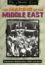The Making of the Middle East - David Downing