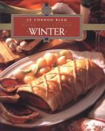 Winter (Le Cordon Bleu Home Collection, Vol 10) - Le Cordon Bleu Magazine