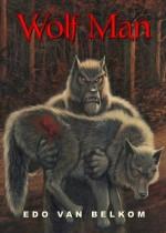 Wolf Man - Edo Van Belkom